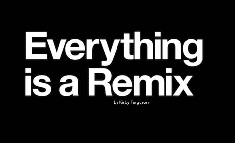 Everything-Is-a-Remix