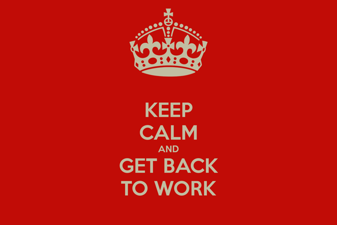 keep-calm-and-get-back-to-work-28