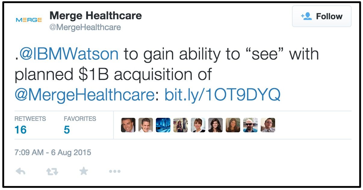 "Merge_Healthcare_on_Twitter_____IBMWatson_to_gain_ability_to_""see""_with_planned__1B_acquisition_of__MergeHealthcare__http___t_co_wlh1mCAPrE_"