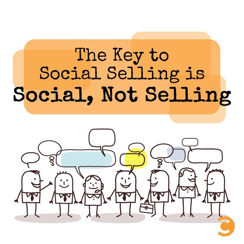 The-Key-to-Social-Selling-is-Social-Not-Selling