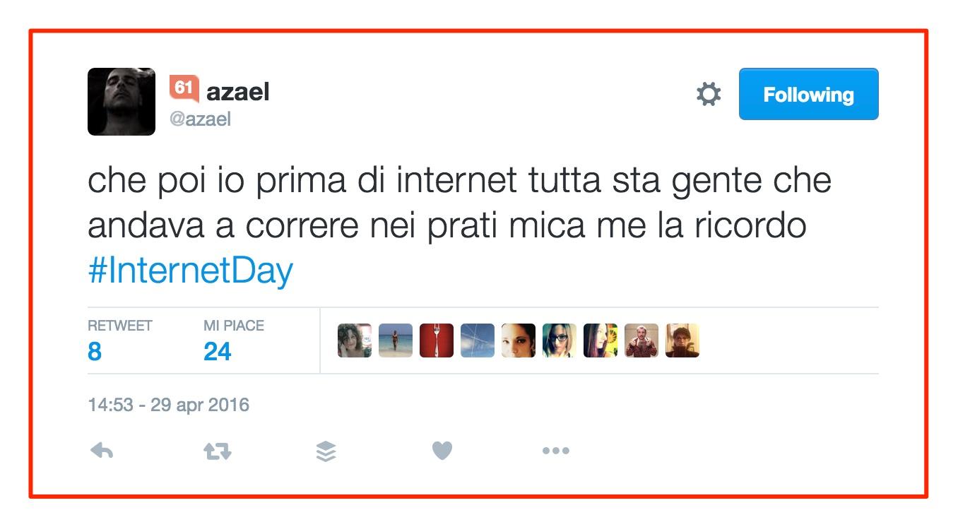 azael_su_Twitter___che_poi_io_prima_di_internet_tutta_sta_gente_che_andava_a_correre_nei_prati_mica_me_la_ricordo__InternetDay_